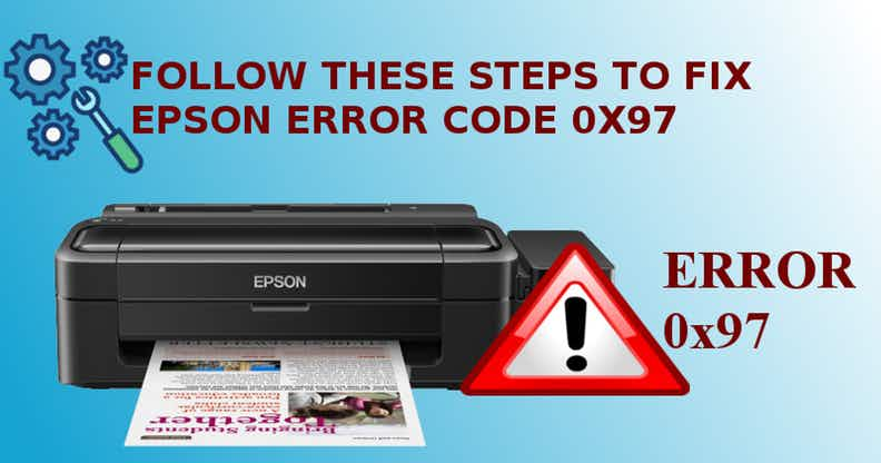 HOW TO FIX EPSON ERROR CODE 0X97